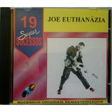 Cd Joe Euthanázia   19 Super Sucessos