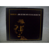 Cd John Coltrane With The Red Garland Trio  Traneing In