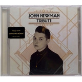 Cd John Newman Tribute 2013 Lacrado 11 Faixas Universal