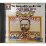 Cd John Philip Sousa The Star Stripes Forever Importado  A6