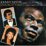 Cd Johnny Mathis & Natalie Cole   Unforgettable   Novo