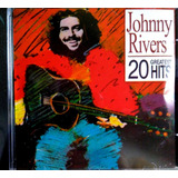Cd Johnny Rivers   20 Greatest Hits   Produto Novo E Lacrad