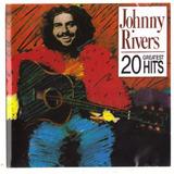 Cd Johnny Rivers 20 Greatest Hits Original