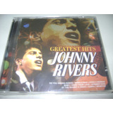 Cd Johnny Rivers Greatest Hits   Original