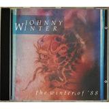 Cd Johnny Winter The Winter Of 88 Imp Germany   C2