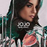Cd Jojo Mad Love Novo Lacrado
