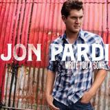 Cd Jon Pardi Write You A Song