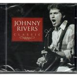 Cd Jonhnny Rivers   Classic