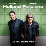 Cd Jools Holland & Jose Feliciano   As You See Me Now