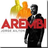 Cd Jorge Ailton   Arembi