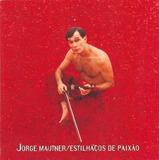 Cd Jorge Mautner Estilhaços De Paixao