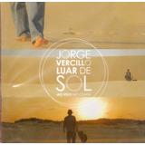 Cd Jorge Vercilo   Luar De Sol   Ao Vivo No Ceará