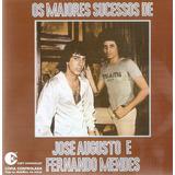 Cd José Augusto E Fernando Mendes   Os Maiores Sucessos