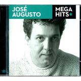 Cd José Augusto Maiores Sucessos Mega Hits Original Lacrado