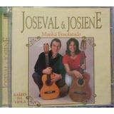 Cd Joseval E Josiane Manhã Ensolarada Raízes Da Viola Novo