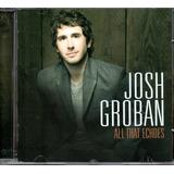 Cd Josh Groban   All That Echoes