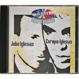 Cd Julio Iglesias E Enrique Iglesias 2 Em 1   B5