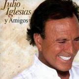 Cd Julio Iglesias Y Amigos