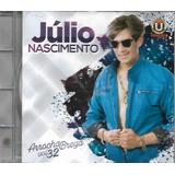Cd Julio Nascimento Arrocha E Brega Vol 32