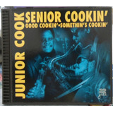 Cd Junior Cook Senior Cookin   Good Cookin   Impecável  Raro