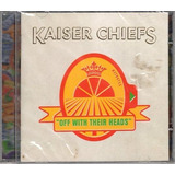 Cd Kaiser Chiefs   Off With Their Heads Lacrado Cr  Regis 10