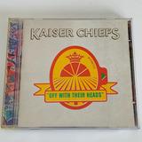 Cd Kaiser Chiefs Off With Their Heads 2008 Nacional