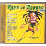 Cd Kaya No Reggae   Edson Gomes Nengo Vieira Adao Negro Naya