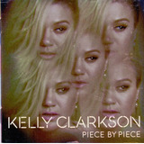 Cd Kelly Clarkson   Piece By Piece   Novo Lacrado