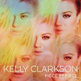 Cd Kelly Clarkson   Piece By Piece
