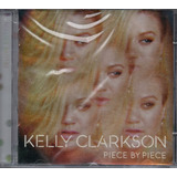 Cd Kelly Clarkson   Piece By Piece