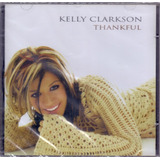 Cd Kelly Clarkson   Thankful   Novo