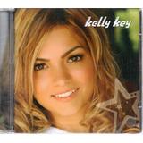 Cd Kelly Key Parou Pra Nós Dois Original Lacrado
