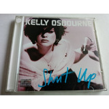 Cd Kelly Osbourne Shut Up 2002 Impecável