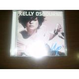 Cd Kelly Osbourne Shut Up Filha Do Ozzy Osbourne
