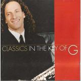 Cd Kenny G   Classics In The Key Of G   Original E Lacrado