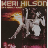 Cd Keri Hilson   In A Perfect World