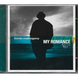 Cd Kevin Mahogany My Romance Importado