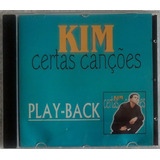 Cd Kim  catedral  Certas Canções Play Back 1999 Lacrado