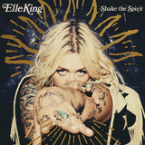 Cd King elle Shake The Spirit