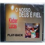 Cd Kleber Lucas   O Nosso Deus É Fiel    Playback