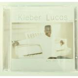 Cd Kleber Lucas  Ao Vivo  Aos Pés Da Cruz  Mk Original