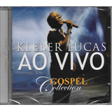 Cd Kleber Lucas Ao Vivo Gospel Collection Mk  biblos