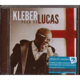 Cd Kleber Lucas Pela Fé Mk B11