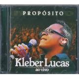 Cd Kleber Lucas Propósito Ao Vivo Mk B11