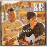 Cd Kleo Dibah E Rafael   E O Tanto Que É Bao   Original E La