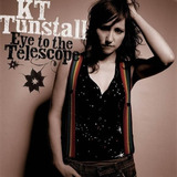 Cd Kt Tunstall   Eye To The Telescope