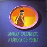 Cd Lacrado Adriana Calcanhotto A Fabrica Do Poema