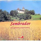 Cd Lacrado Alejandro Fernandez Sembrador 1998