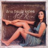 Cd Lacrado Ana Paula Lopes Mil Rosas 2007