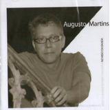Cd Lacrado Augusto Martins No Meio Da Banda 2006